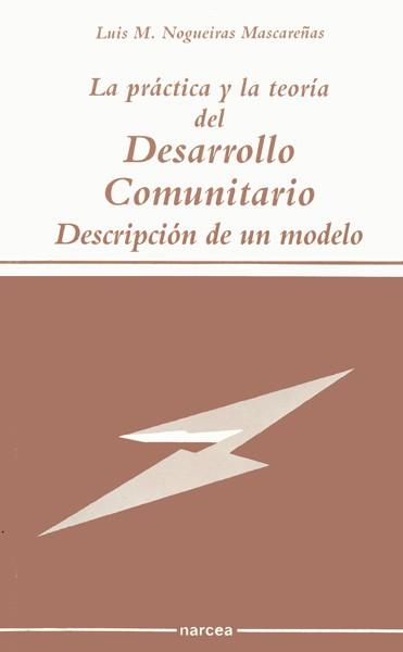 La práctica y la teoría del desarrollo comunitario