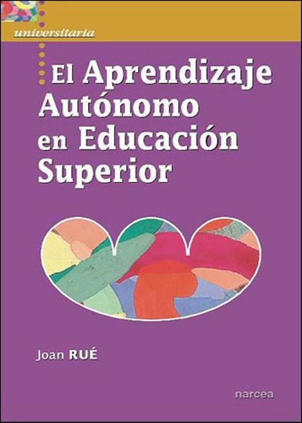 El aprendizaje autónomo en Educación Superior