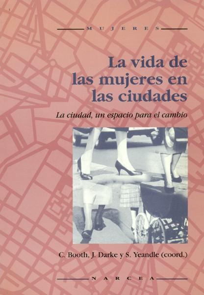 La vida de las mujeres en las ciudades