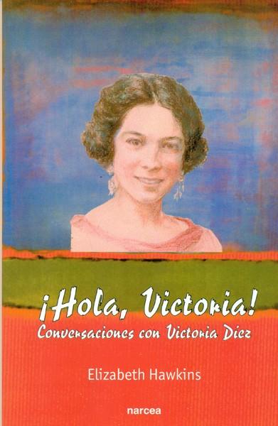 ¡Hola, Victoria!