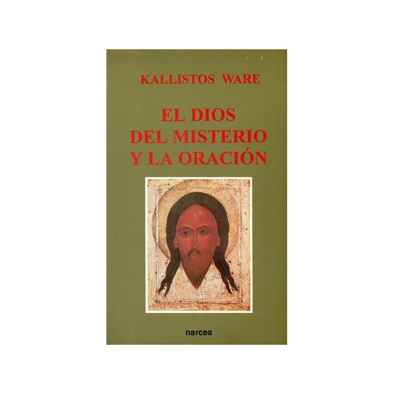 EL DIOS DEL MISTERIO Y LA ORACIÓN