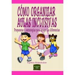 Cómo organizar Aulas Inclusivas