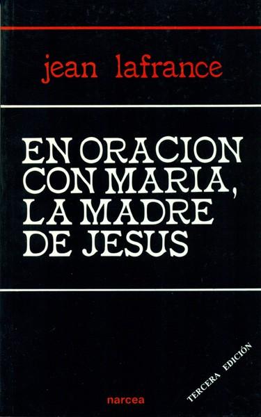 En oración con María, la madre de Jesús