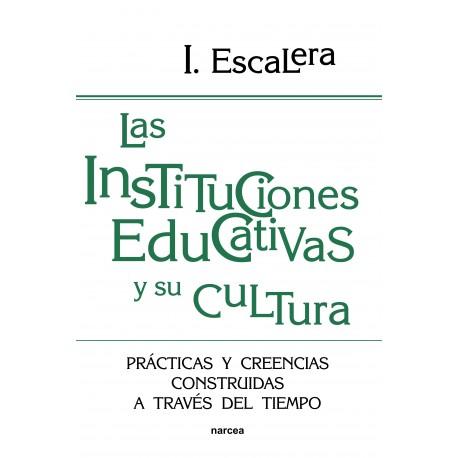 Las instituciones educatias y su cultura