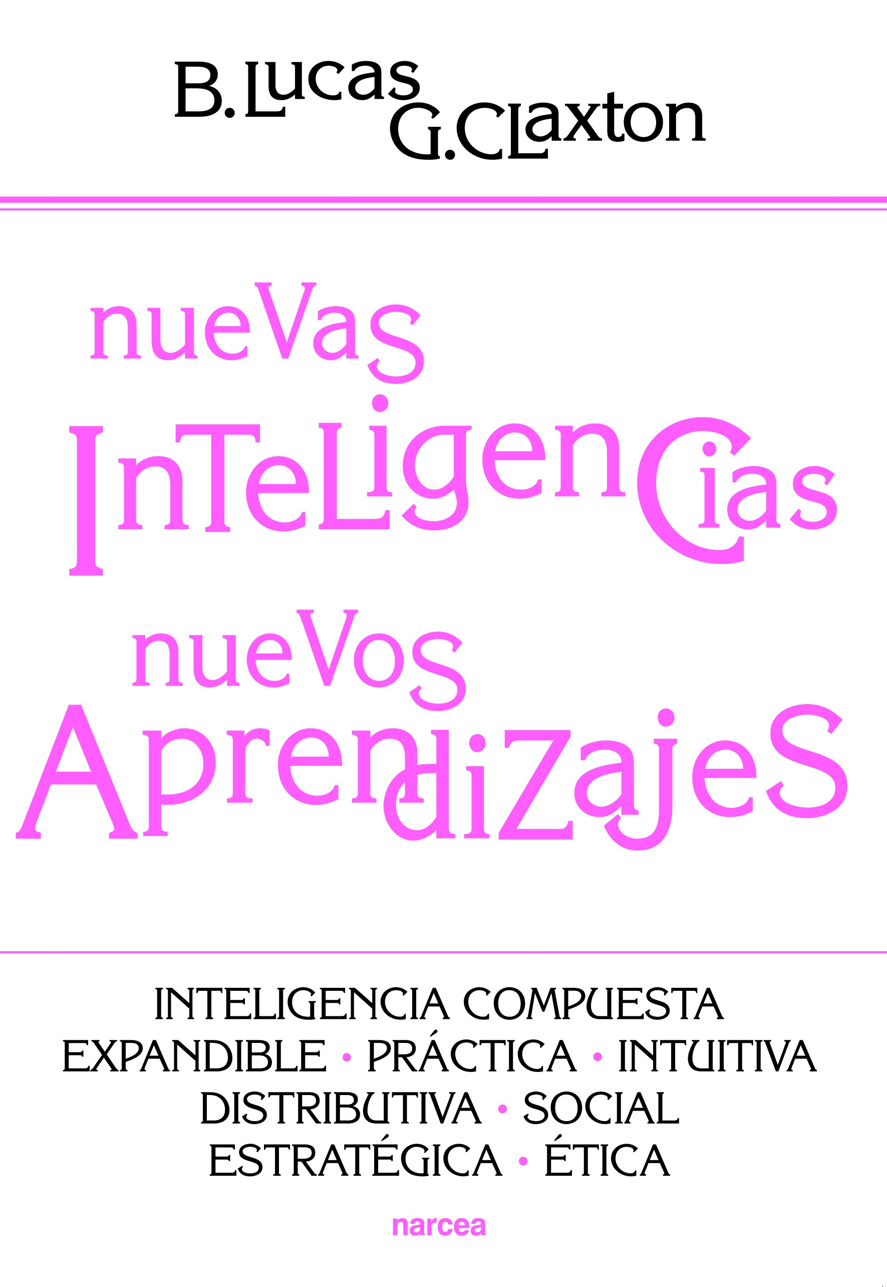 Nuevas inteligencias, nuevos aprendizajes