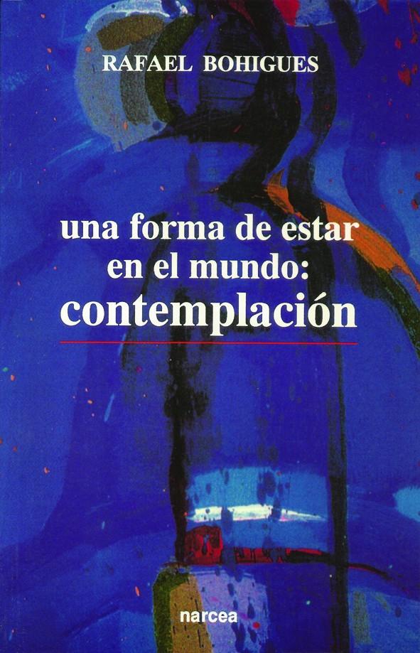 Una forma de estar en el mundo: contemplación