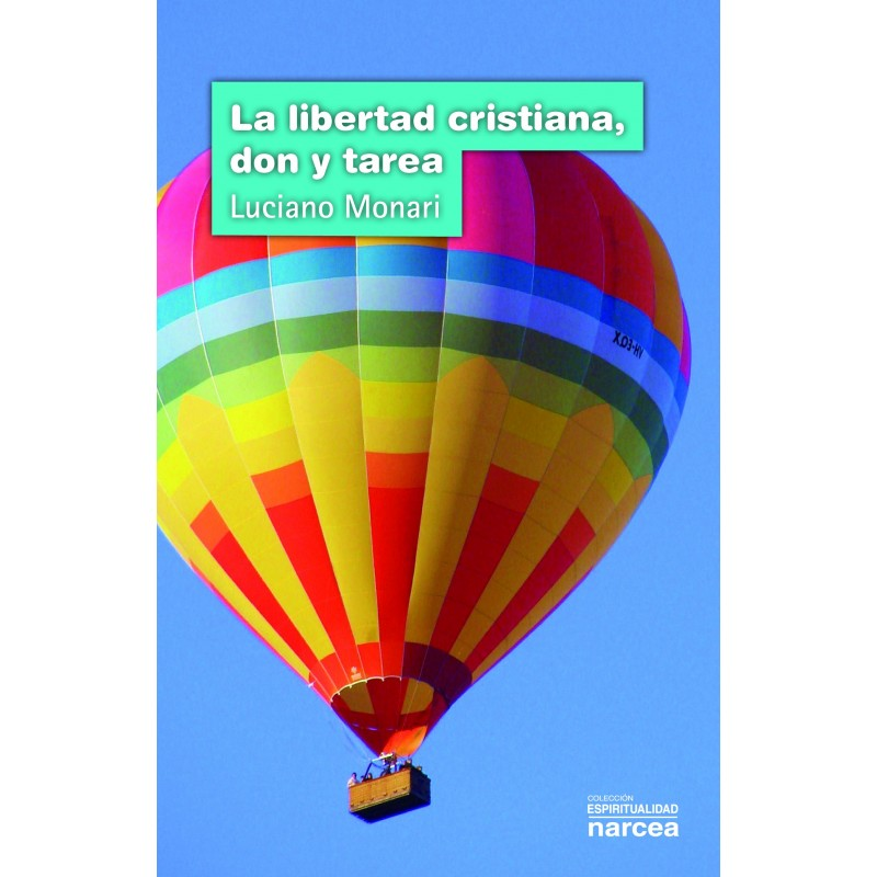 La libertad cristiana, don y tarea
